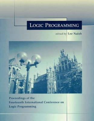 Logic Programming: The 14th International Conference - Logic Programming (Paperback)