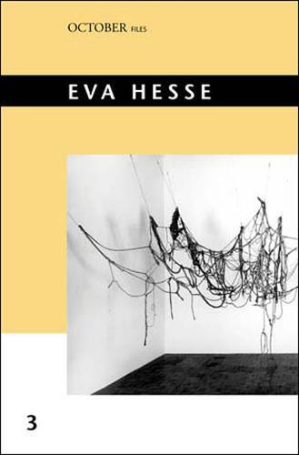 Eva Hesse: Volume 3 - October Files (Paperback)