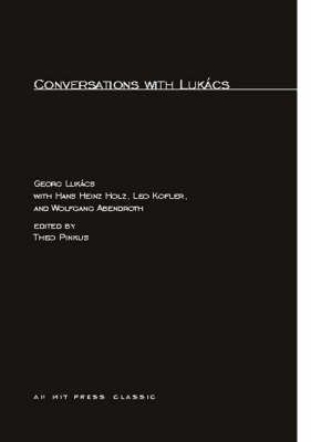 Conversations with Lukacs - The MIT Press (Paperback)