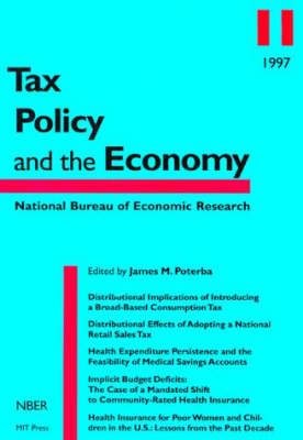Tax Policy and the Economy: Volume 11 - Tax Policy and the Economy (Paperback)
