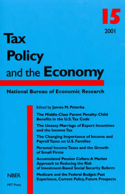 Tax Policy and the Economy: Volume 15 - Tax Policy and the Economy (Paperback)