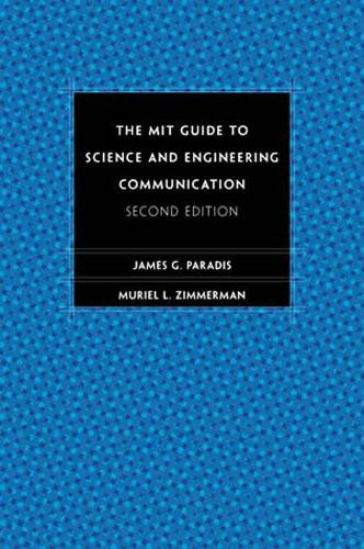 The MIT Guide to Science and Engineering Communication - The MIT Press (Paperback)