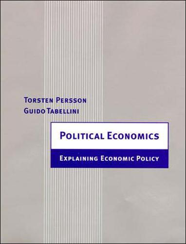 Political Economics: Explaining Economic Policy - Zeuthen Lectures (Paperback)