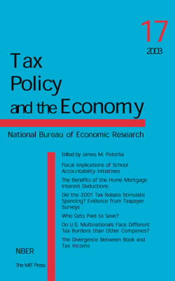 Tax Policy and the Economy: Volume 17 - Tax Policy and the Economy (Paperback)