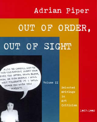Out of Order, Out of Sight: Selected Writings in Art Criticism, 1967-92 v. 2 (Paperback)