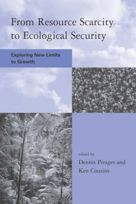 From Resource Scarcity to Ecological Security: Exploring New Limits to Growth (Paperback)