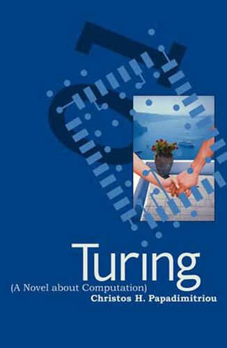 Turing (A Novel about Computation) - The MIT Press (Paperback)