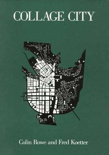 Collage City - MIT Press (Paperback)