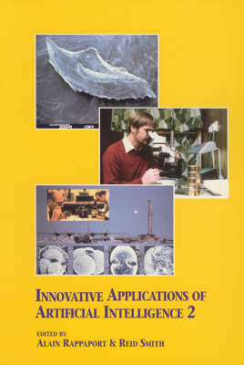 Innovative Applications of Artificial Intelligence 2 (Paperback)