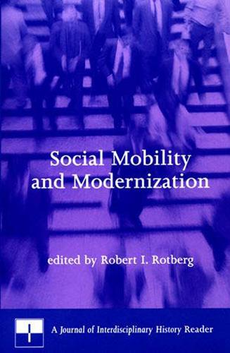 Social Mobility and Modernization: A Journal of Interdisciplinary History Reader - Social Mobility and Modernization (Paperback)