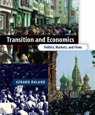 Transition and Economics: Politics, Markets, and Firms - Comparative Institutional Analysis (Paperback)