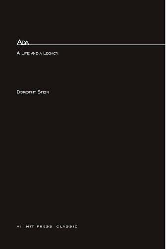 Ada: A Life And A Legacy - History of Computing (Paperback)
