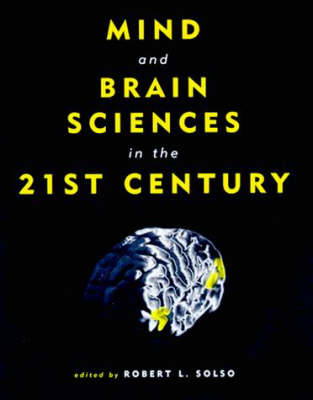 Mind and Brain Sciences in the 21st Century - MIT Press (Paperback)