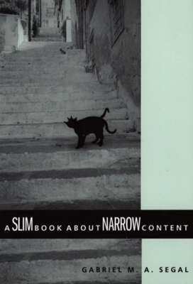 A Slim Book about Narrow Content - Contemporary Philosophical Monographs (Paperback)