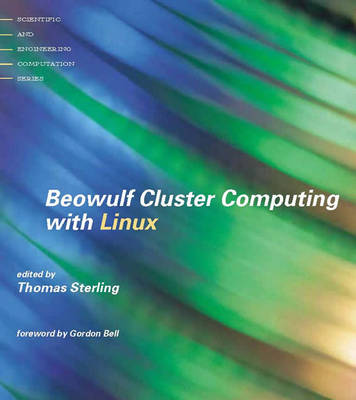 Beowulf Cluster Computing with Linux - Scientific and Engineering Computation (Paperback)