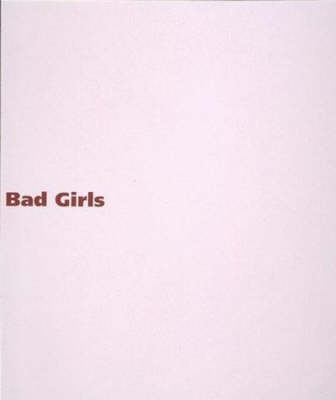 Bad Girls - Bad Girls (Paperback)