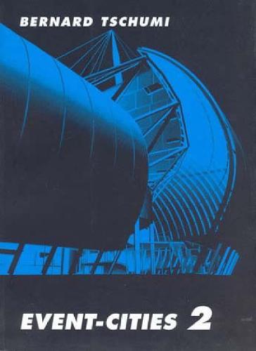 Event-Cities 2 - MIT Press (Paperback)