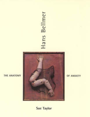 Hans Bellmer: The Anatomy of Anxiety - The MIT Press (Paperback)