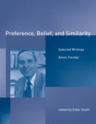 Preference, Belief, and Similarity: Selected Writings - A Bradford Book (Paperback)