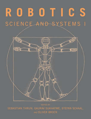 Robotics: Science and Systems I - The MIT Press (Paperback)