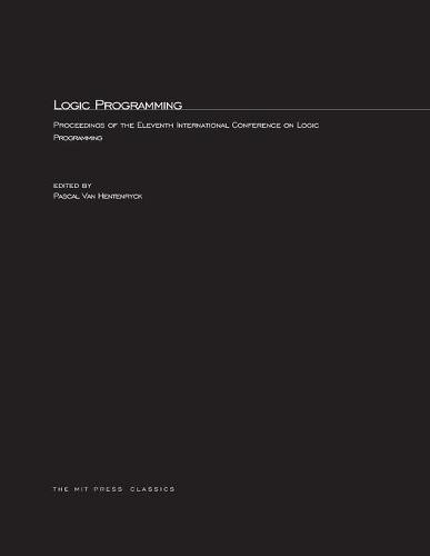 Logic Programming: The 11th International Conference - Logic Programming (Paperback)
