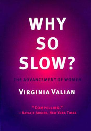 Why So Slow?: The Advancement of Women - The MIT Press (Paperback)