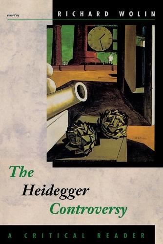 The Heidegger Controversy: A Critical Reader - The MIT Press (Paperback)