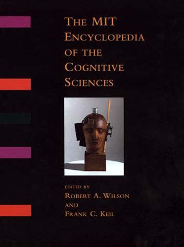 The MIT Encyclopedia of the Cognitive Sciences (MITECS) - A Bradford Book (Paperback)