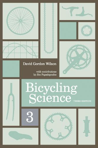 Bicycling Science - The MIT Press (Paperback)