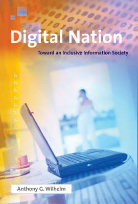 Digital Nation: Toward an Inclusive Information Society - The MIT Press (Paperback)
