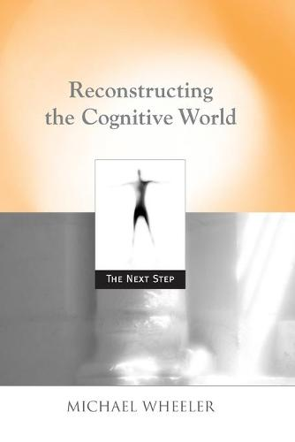 Reconstructing the Cognitive World: The Next Step (Paperback)