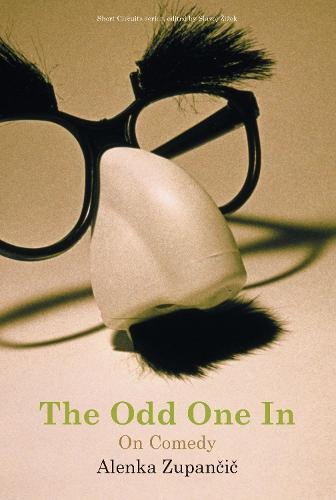 The Odd One In: On Comedy - Short Circuits (Paperback)