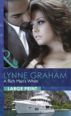 A Rich Man's Whim - Mills & Boon Largeprint Romance 2612 (Hardback)