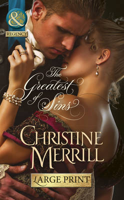 The Greatest of Sins - Mills & Boon Largeprint Historical 643 (Hardback)