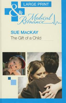 The Gift Of A Child (Hardback)