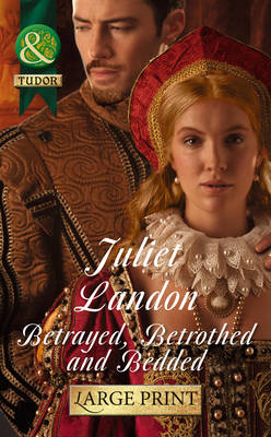 Betrayed, Betrothed And Bedded (Hardback)