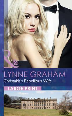 Christakis's Rebellious Wife (Hardback)