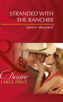 Stranded With The Rancher (Hardback)