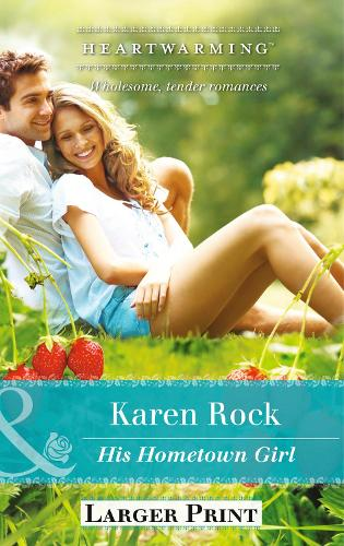 His Hometown Girl (Paperback)