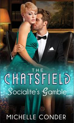 Socialite's Gamble - The Chatsfield (Paperback)