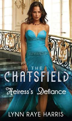 Heiress's Defiance - The Chatsfield 8 (Paperback)