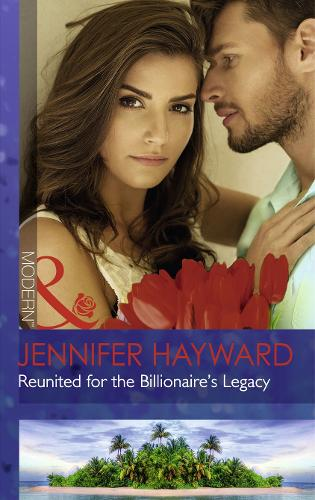 Reunited For The Billionaire's Legacy (Paperback)