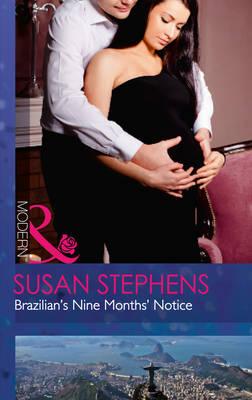 Brazilian's Nine Months' Notice - Hot Brazilian Nights! 3 (Paperback)