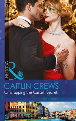 Unwrapping The Castelli Secret (Paperback)