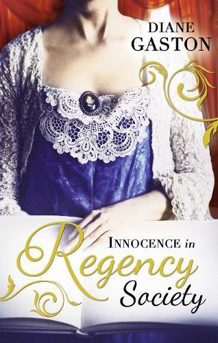 Innocence in Regency Society: The Mysterious Miss M / Chivalrous Captain, Rebel Mistress (Paperback)