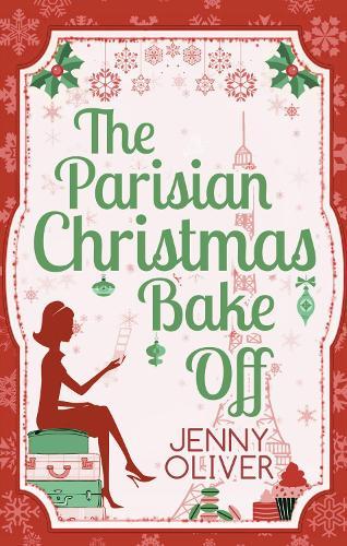 The Parisian Christmas Bake Off (Paperback)
