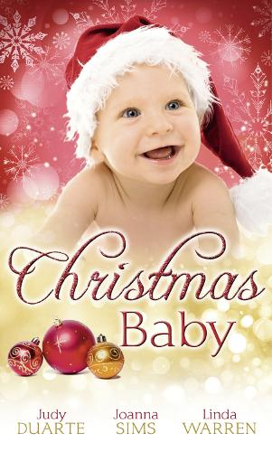 Christmas Baby: A Baby Under the Tree / a Baby for Christmas / Her Christmas Hero (Paperback)