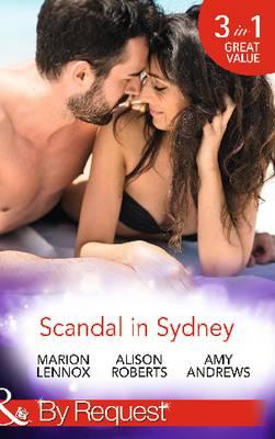 Scandal in Sydney: Sydney Harbour Hospital: Lily's Scandal / Sydney Harbour Hospital: Zoe's Baby / Sydney Harbour Hospital: Luca's Bad Girl (Sydney Harbour Hospital, Book 1) (Paperback)