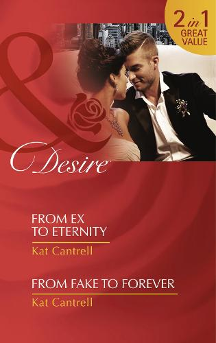 From Ex To Eternity: From Ex to Eternity (Newlywed Games, Book 1) / from Fake to Forever (Newlywed Games, Book 2) (Paperback)