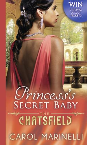 Princess's Secret Baby - The Chatsfield 11 (Paperback)